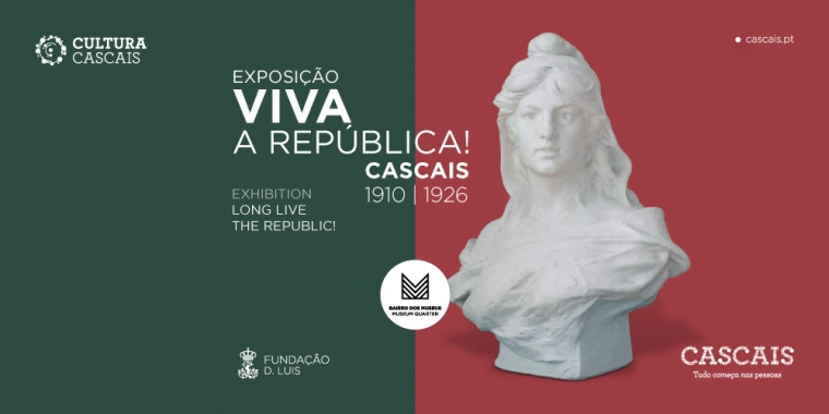 Exposição Viva a República! Cascais,1910-1926