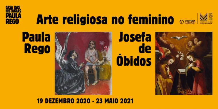 Arte Religiosa no Feminino | de Paula Rego e Josefa de Óbidos | CANCELADO