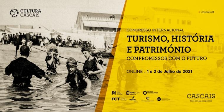 Congresso Internacional Turismo, História e Património: Compromissos com o Futuro