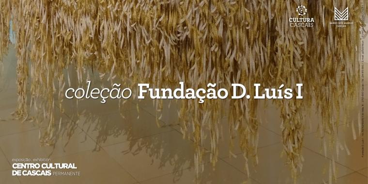 Coleção Fundação D. Luís I | Exposição Permanente