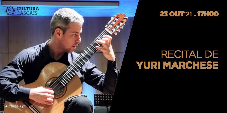 Recital com Yuri Marchese (Guitarra)